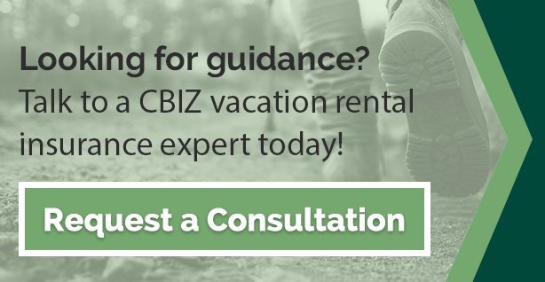 Request a consultation with CBIZ Vacation Rental Insurance Experts